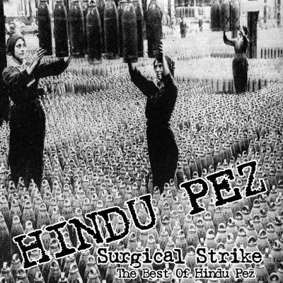 Hindu Pez - Surgical Strike