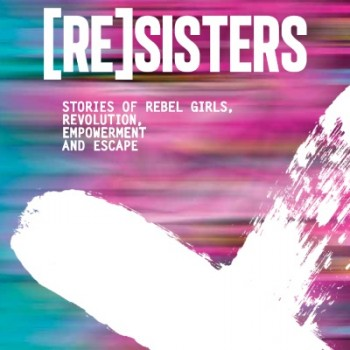 Resisters YA short story anthology