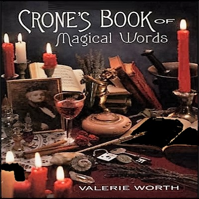 The crone's book of magical words
