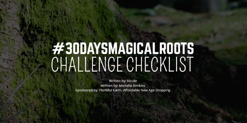 30 days magical roots challenge checklist